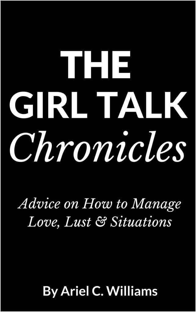 the-girl-talk-chronicles-arielcwilliams